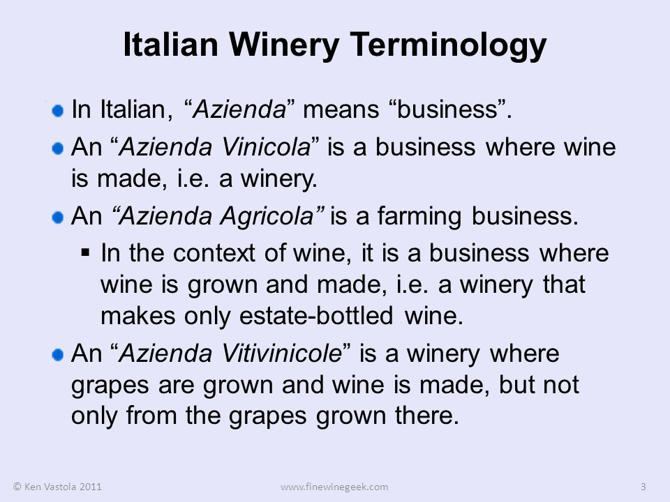 Italian Winery Terminology In Italian, Azienda means business.