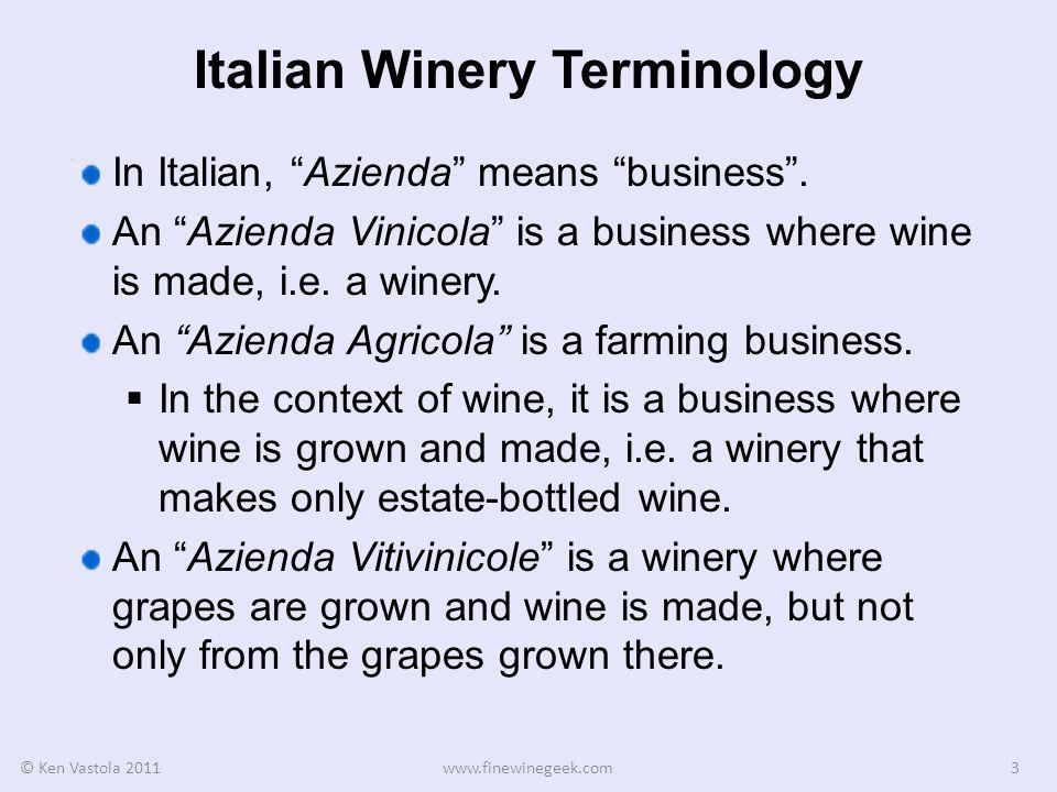 © Ken Vastola 2011www.finewinegeek.com14 Estate Vineyard On these labels the vineyard name is in red letters.