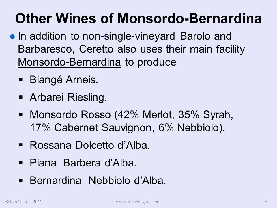 Other Wineries of Ceretto Ceretto has two other estates in the Langhe Hills: I Vignaioli di Santo Stefano Belbo produces Moscato d Asti.