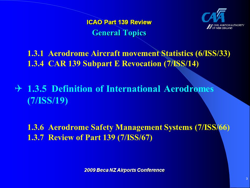 Aerodrome Certification Rule Design Proposal [scheduled] Forming part of a schedule (of an airline or flight).