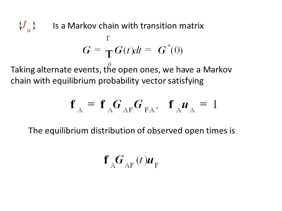 Is a Markov chain with transition matrix Taking alternate events, the open ones, we have a Markov chain with equilibrium probability vector satisfying