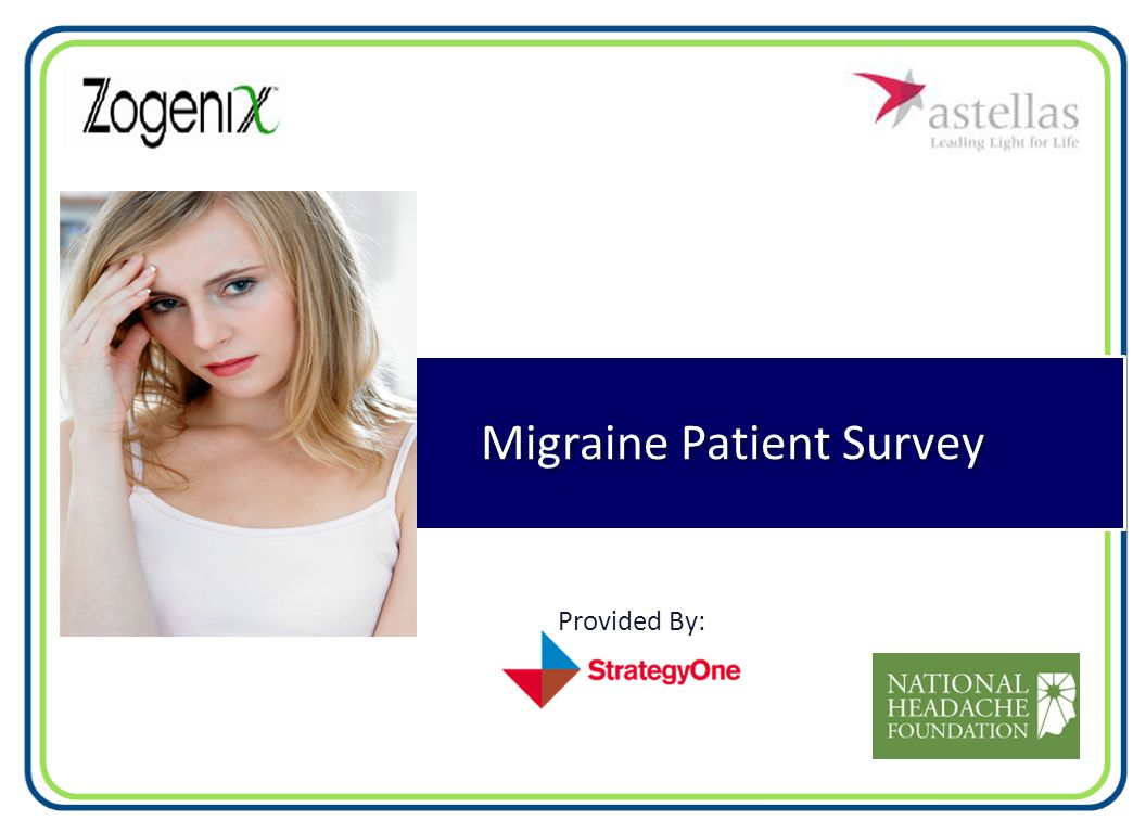 Migraine Patient Survey Provided By: