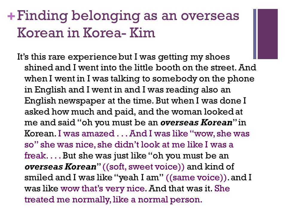 + Finding belonging as an overseas Korean in Korea- Kim Its this rare experience but I was getting my shoes shined and I went into the little booth on