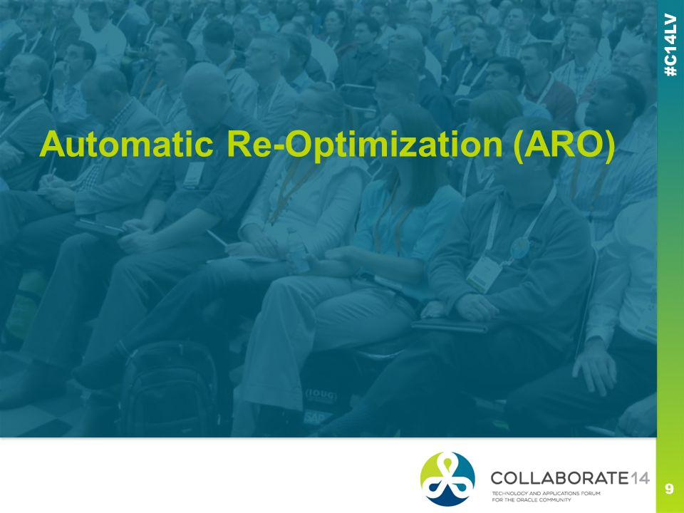 Automatic Re-Optimization (ARO)