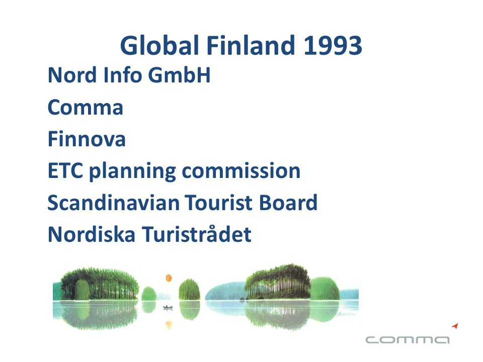 Global Finland 1993 Nord Info GmbH Comma Finnova ETC planning commission Scandinavian Tourist Board Nordiska Turistrådet