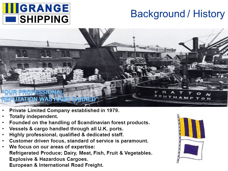 Background / History Private Limited Company established in 1979.