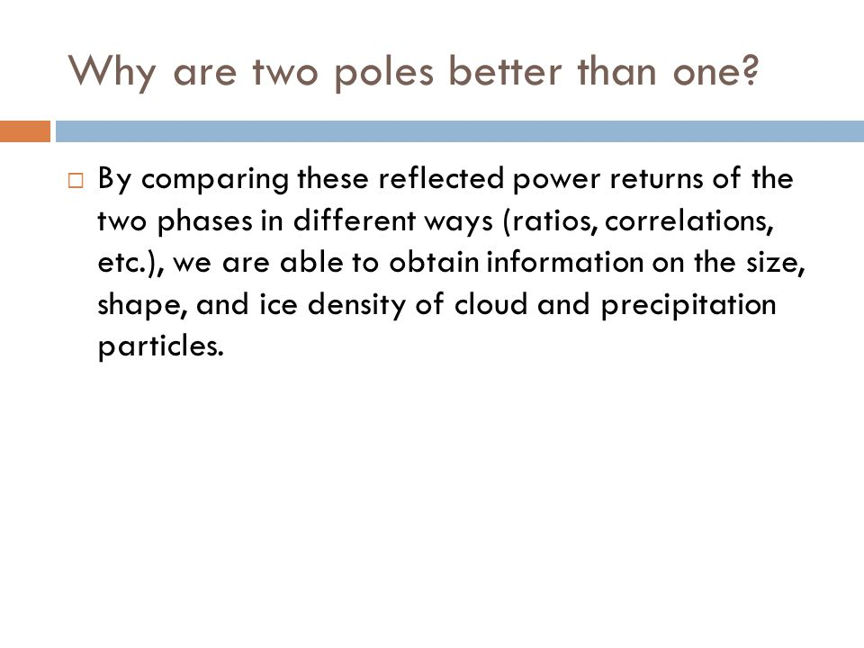 Why are two poles better than one? By comparing these reflected power returns of the two phases in different ways (ratios, correlations, etc.), we are