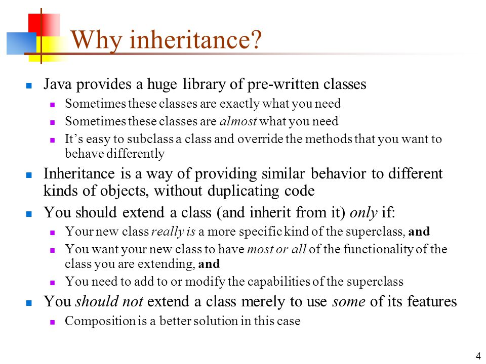 4 Why inheritance.