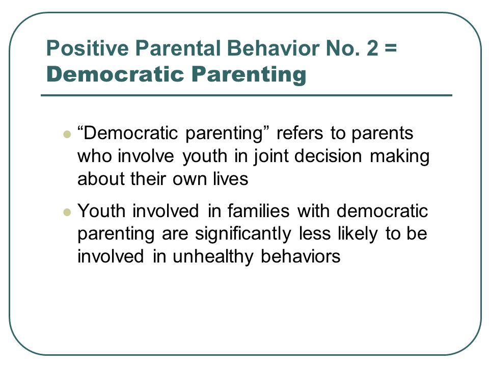 Positive Parental Behavior No.