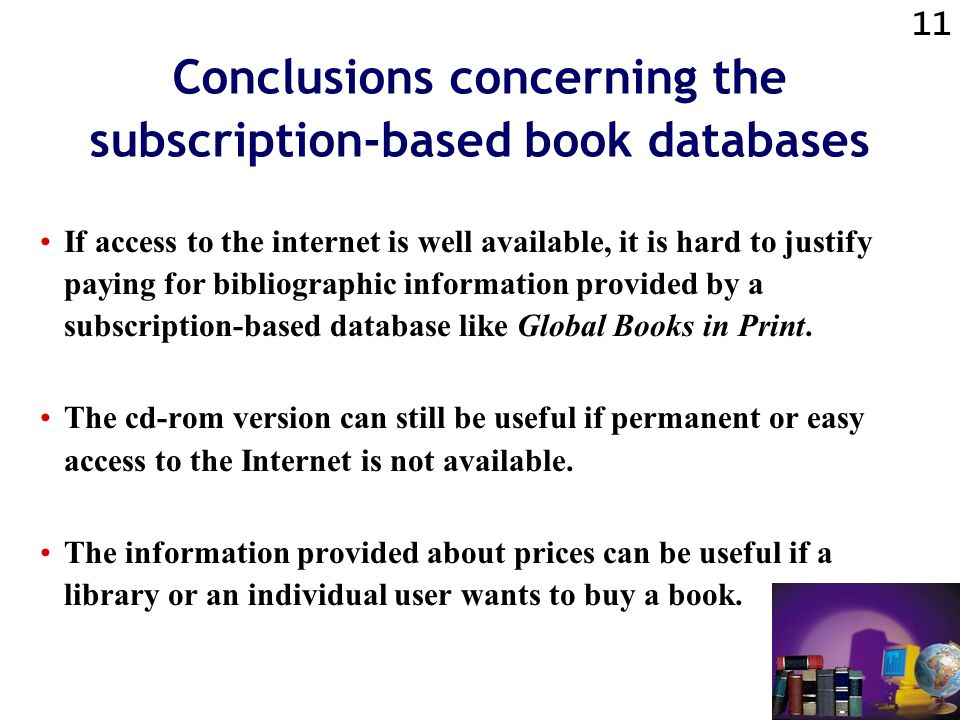 10 Conclusions concerning the databases of the online bookstores The enriched descriptions offered by online bookstores can provide additional information.