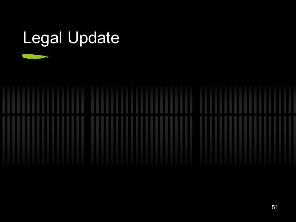 51 Legal Update