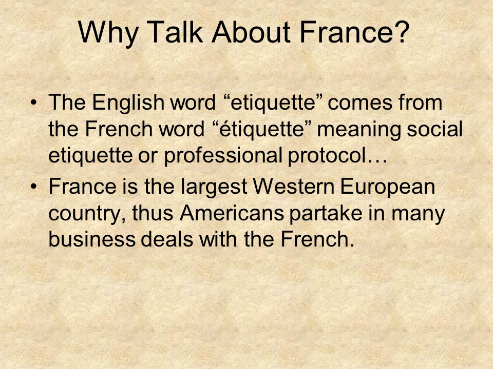 French Heritage and Culture France is known as a world center for culture.