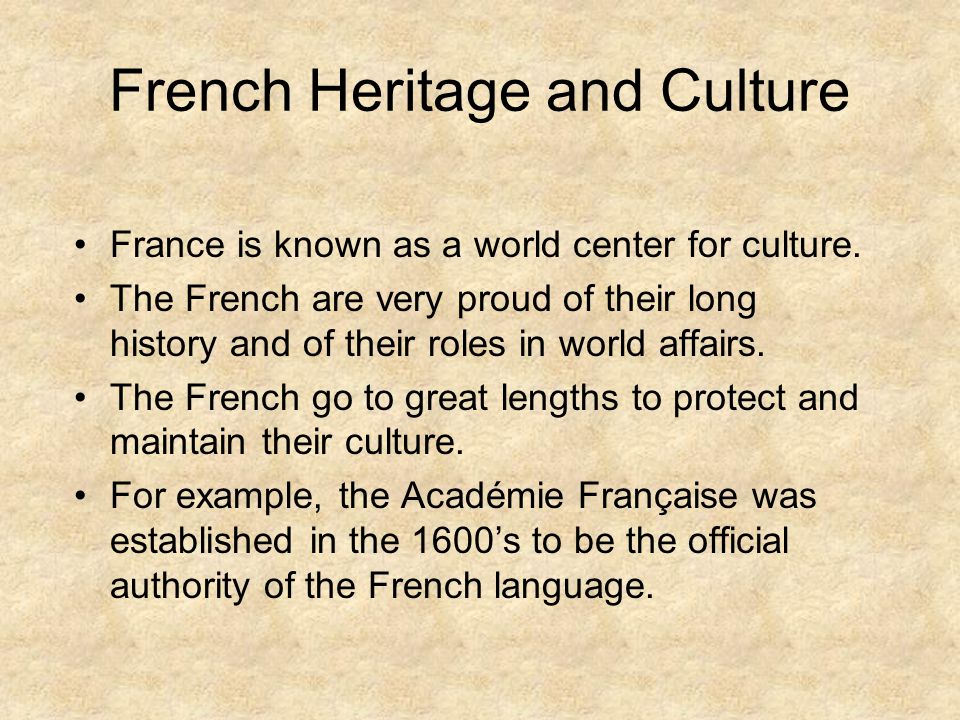 French Language French is the official language If you dont speak French, it is very important that you apologize for your lack of knowledge.