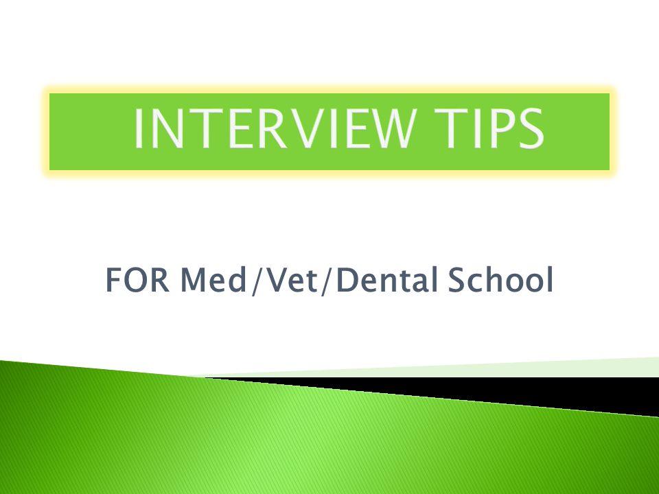 FOR Med/Vet/Dental School