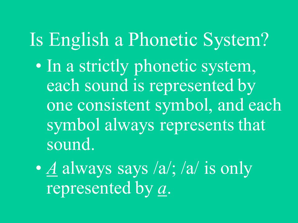 Is English a Phonetic System.