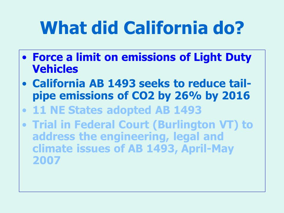 What did California do.