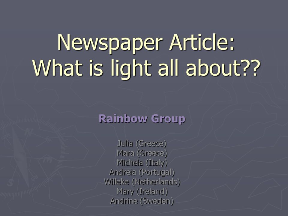 Newspaper Article: What is light all about?.