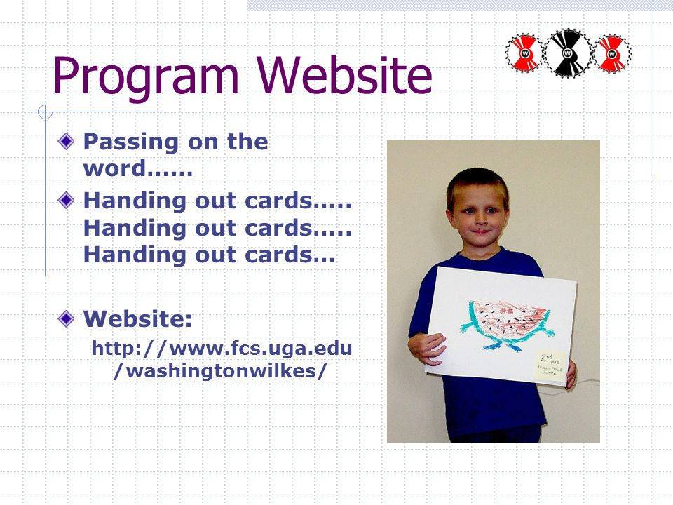 Program Website Passing on the word…… Handing out cards…..