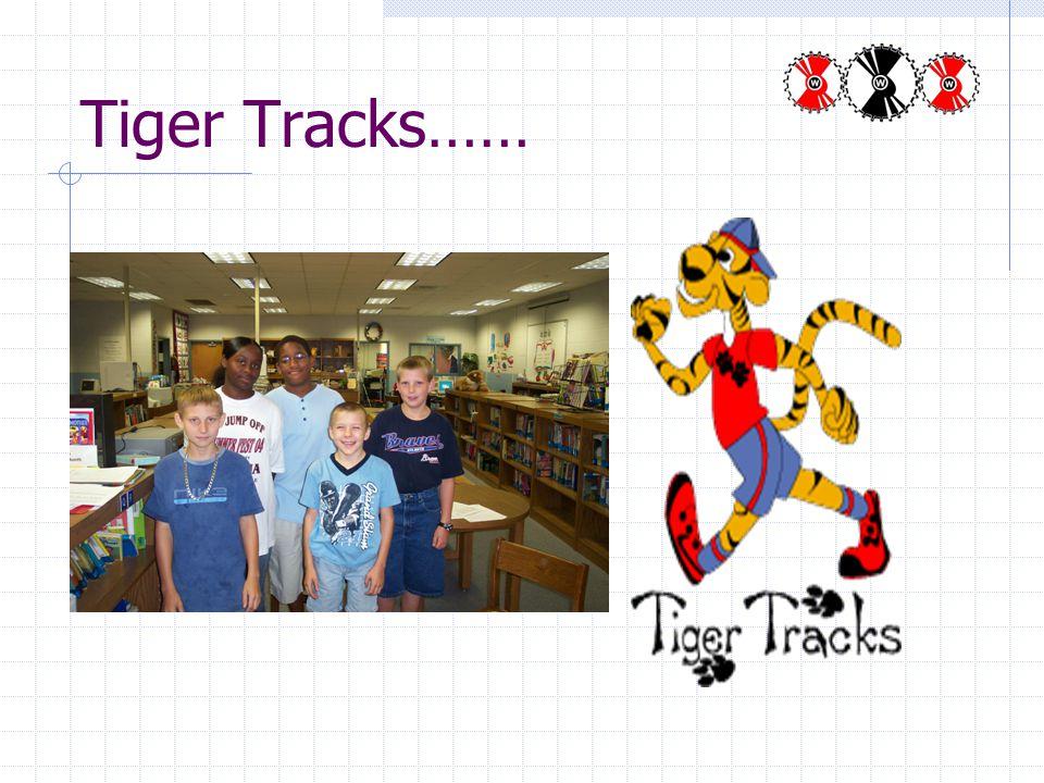 Tiger Tracks……