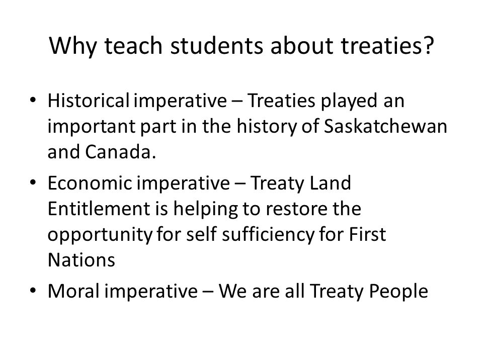 Why teach students about treaties.
