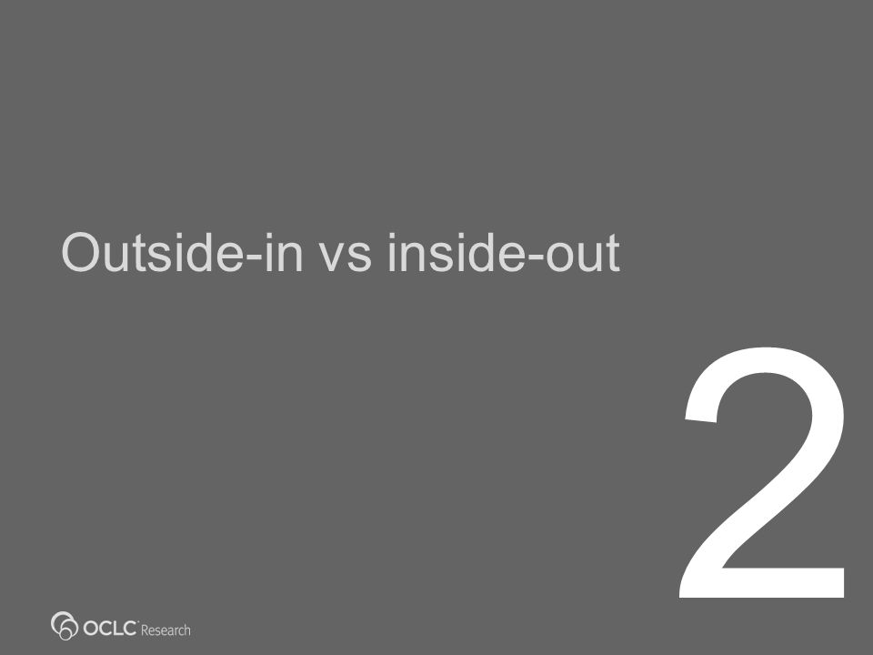 Outside-in vs inside-out 2