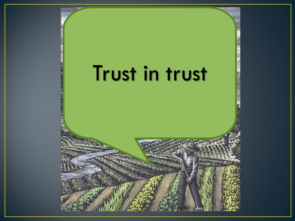 Trust in trust