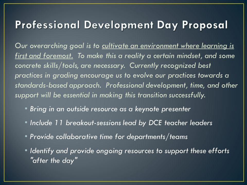 Our overarching goal is to cultivate an environment where learning is first and foremost.