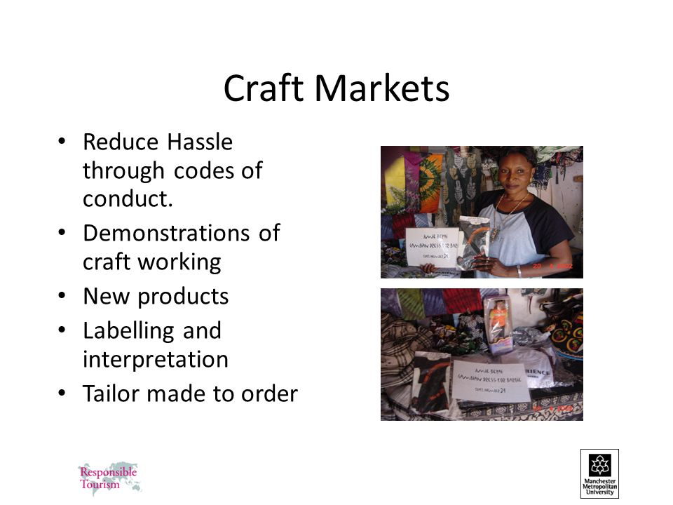 Craft Markets Reduce Hassle through codes of conduct.