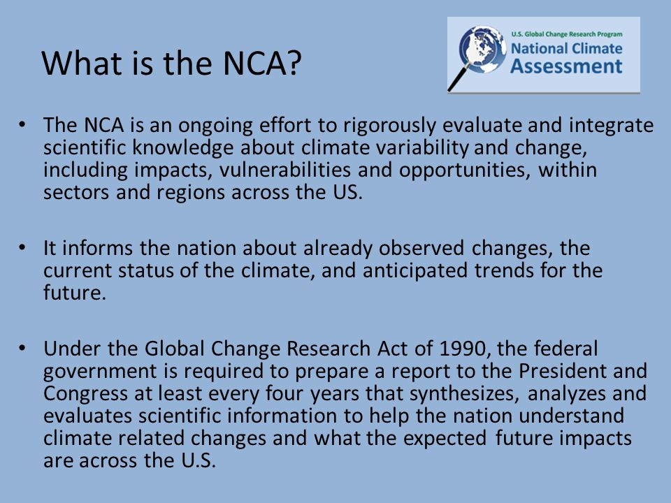How is the NCA Used.