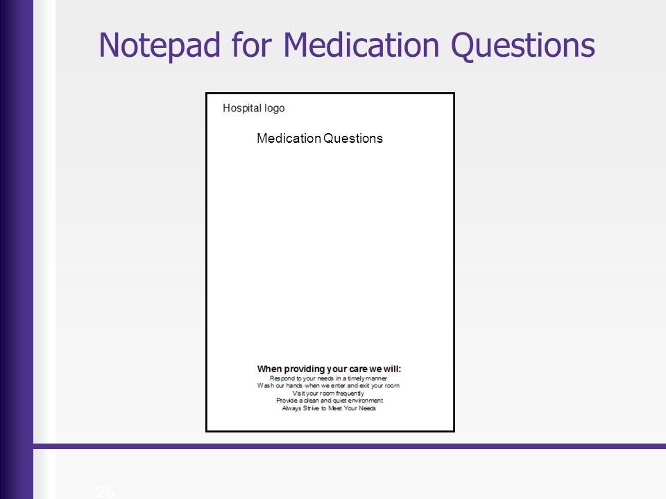 Notepad for Medication Questions 26 Medication Questions