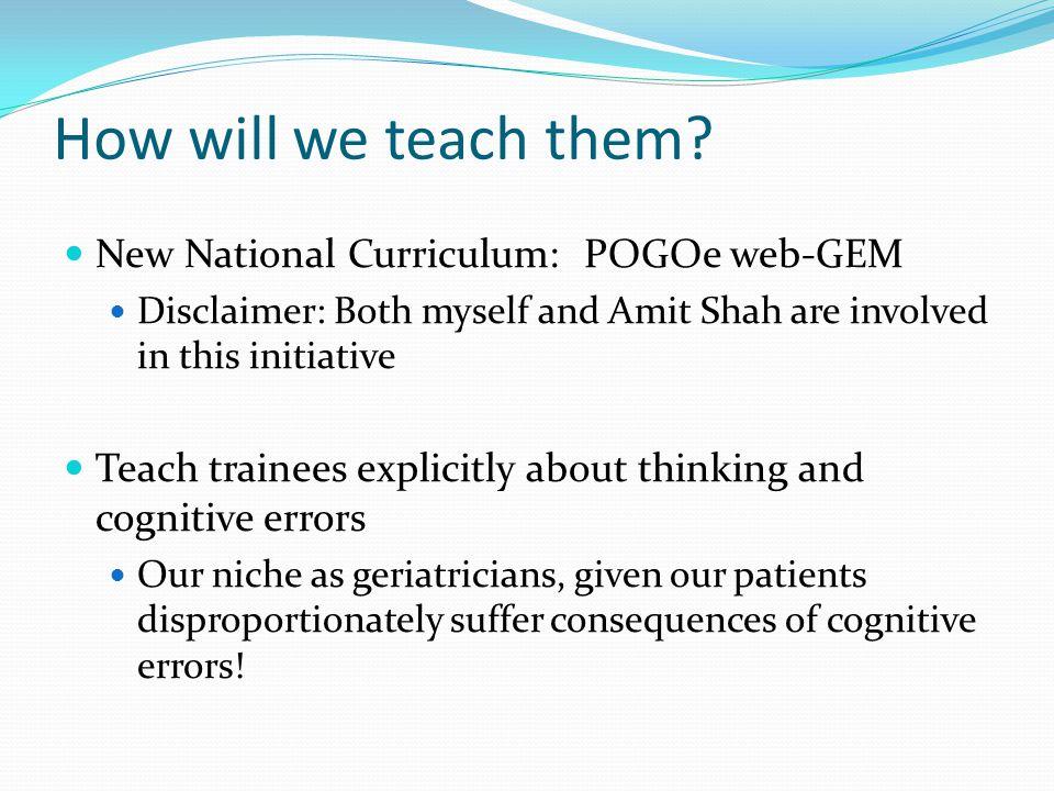 How will we teach them.