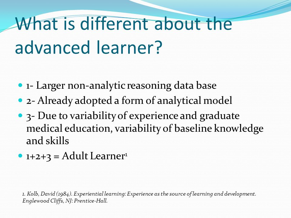 What is different about the advanced learner.