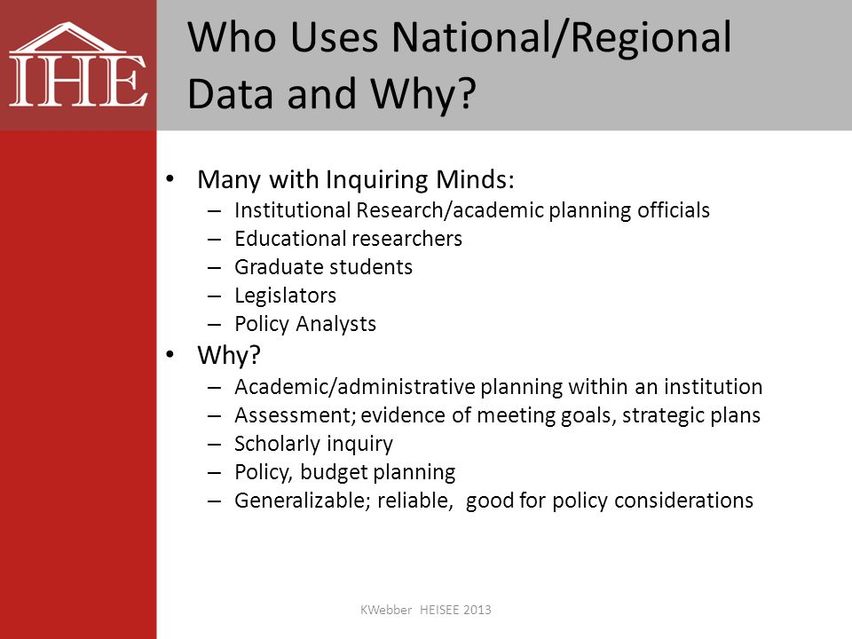 Who Uses National/Regional Data and Why.