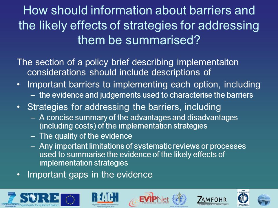 How should information about barriers and the likely effects of strategies for addressing them be summarised.