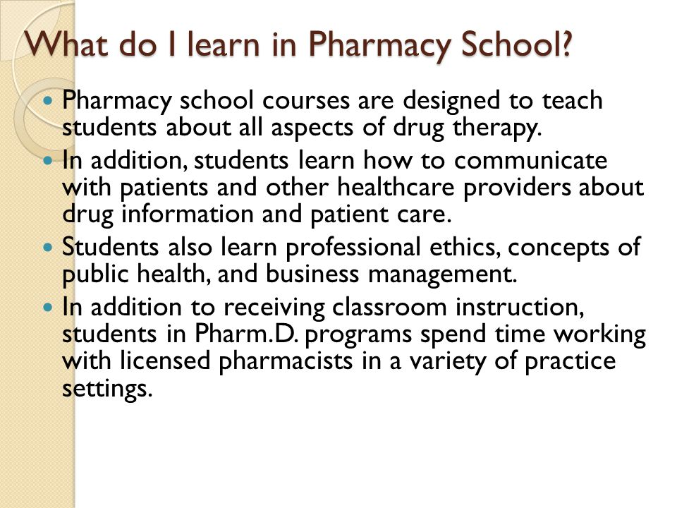 What do I learn in Pharmacy School.
