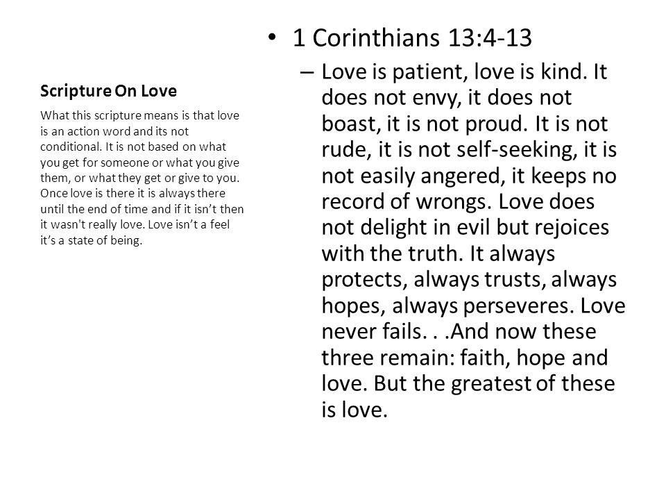 Scripture On Love 1 Corinthians 13:4-13 – Love is patient, love is kind.