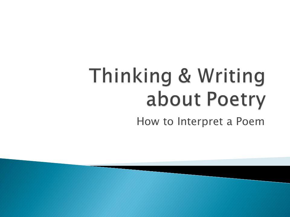 How to Interpret a Poem