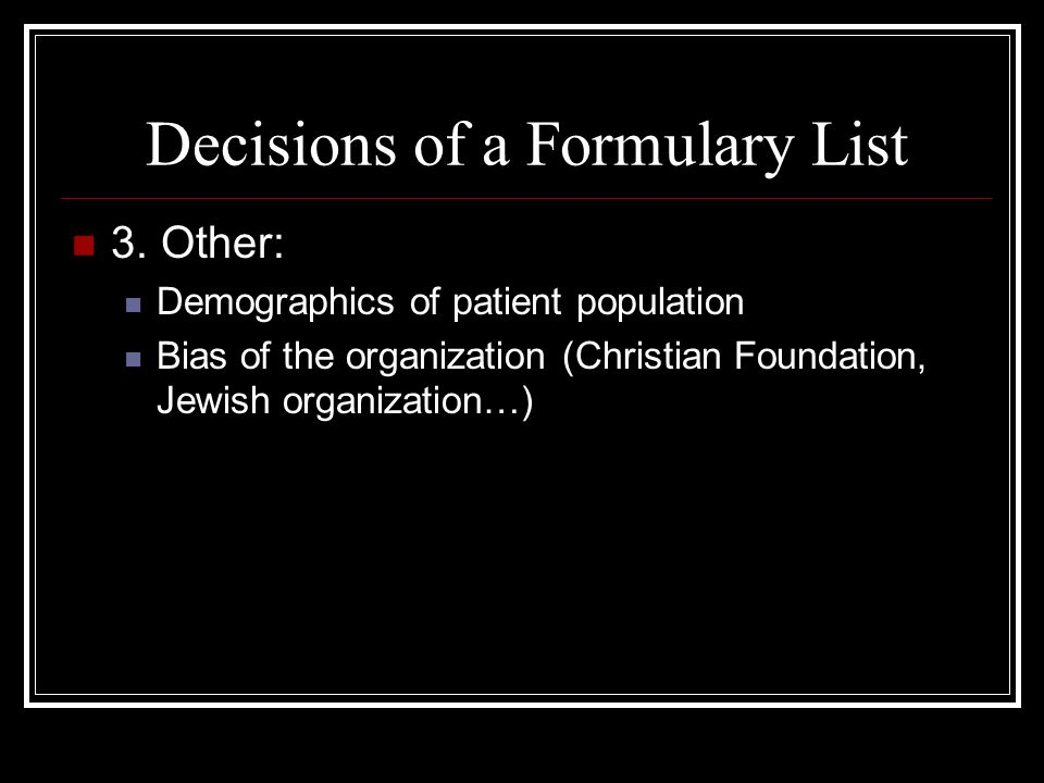 Decisions of a Formulary List 3.