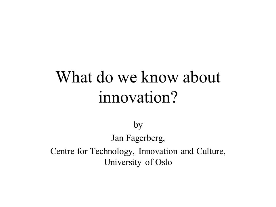 What do we know about innovation.
