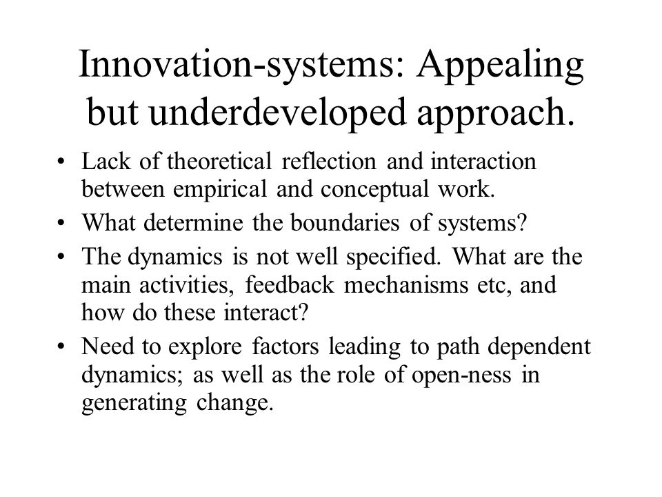 Innovation-systems: Appealing but underdeveloped approach.