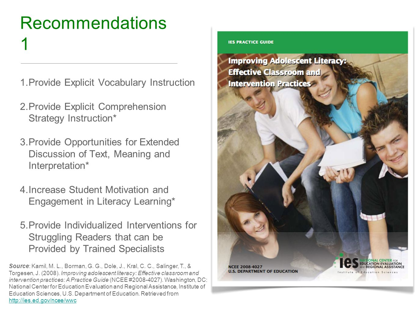 Recommendations 1 1. Provide Explicit Vocabulary Instruction 2.