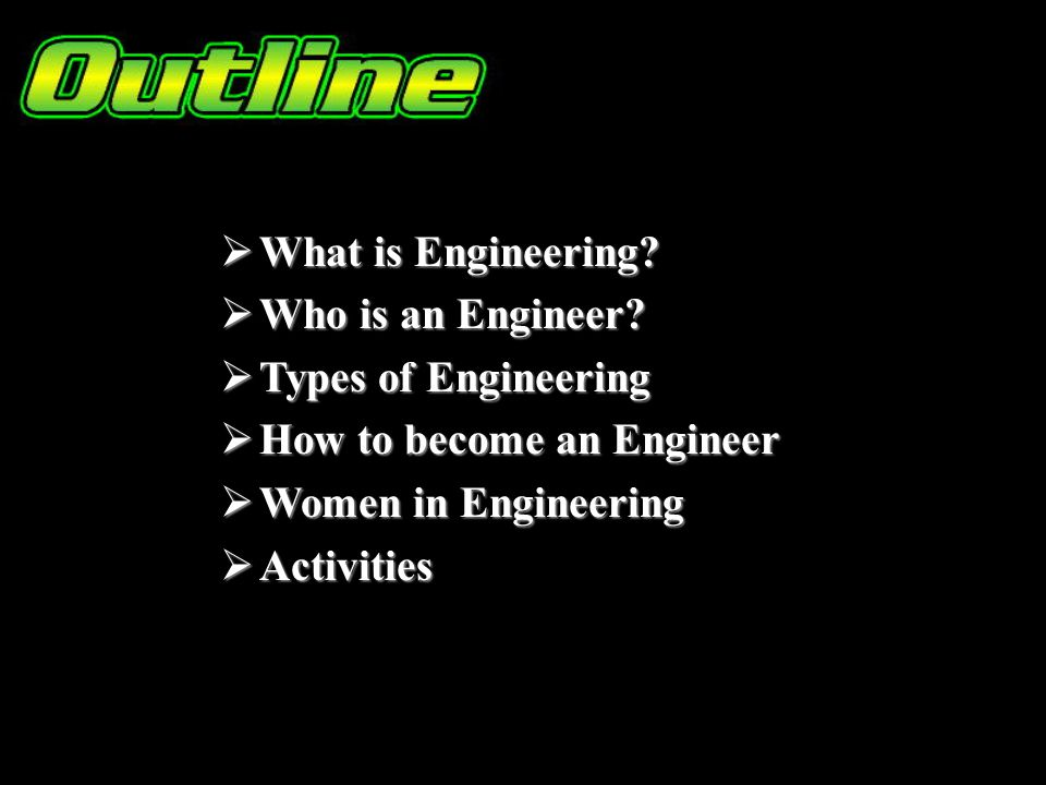 What is Engineering. What is Engineering. Who is an Engineer.