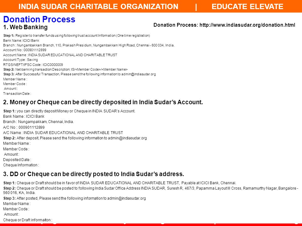 INDIA SUDAR CHARITABLE ORGANIZATION | EDUCATE ELEVATE -45- Developing a Powerful India by Providing Education | www.indiasudar.org 1. Web Banking Step