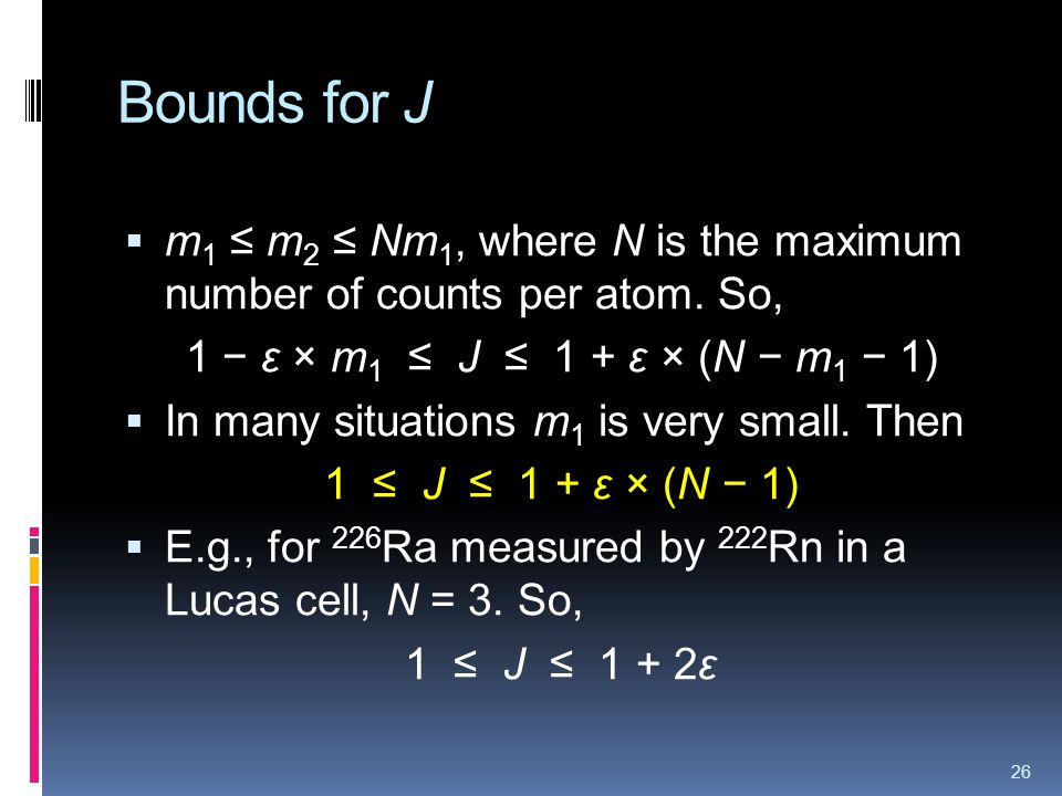 Bounds for J m 1 m 2 Nm 1, where N is the maximum number of counts per atom.