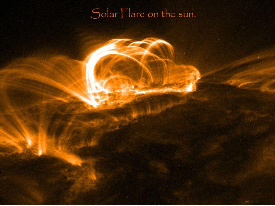 Solar Flare on the sun.
