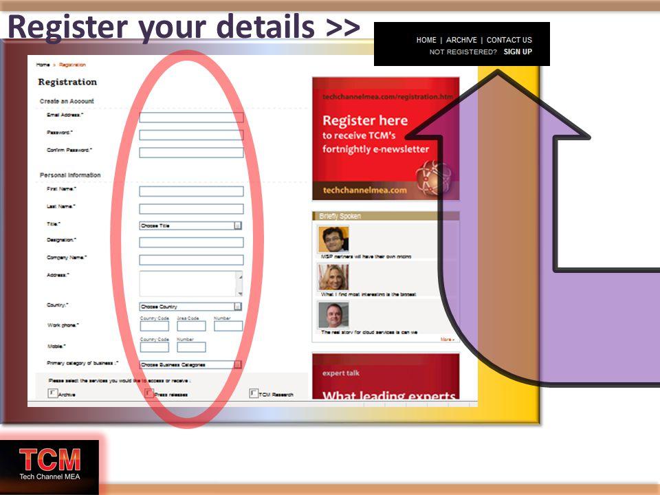 Register your details >>