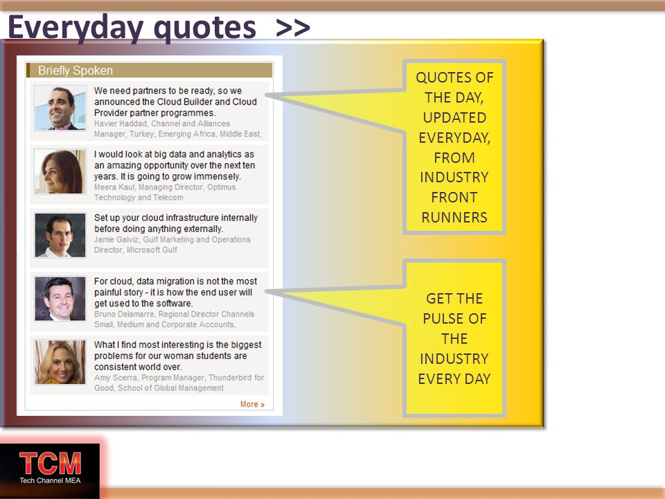 Everyday quotes >> QUOTES OF THE DAY, UPDATED EVERYDAY, FROM INDUSTRY FRONT RUNNERS GET THE PULSE OF THE INDUSTRY EVERY DAY