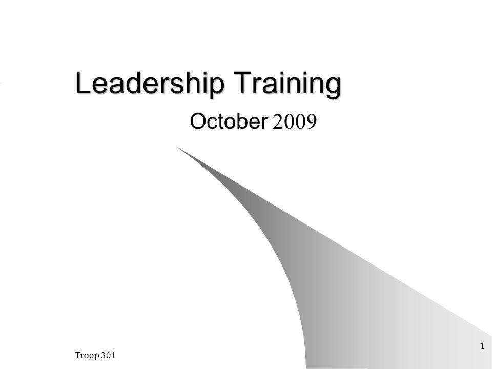 Troop 301 1 Leadership Training October 2009