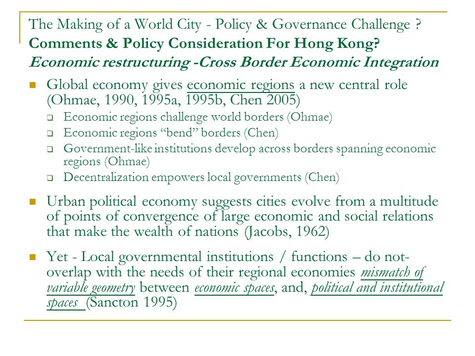 The Making of a World City - Policy & Governance Challenge .
