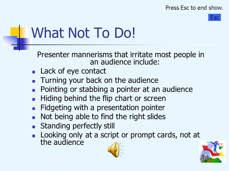 Gestures The best way to make a good presentation is to be yourself; if you are not a person who makes a lot of gestures then it is unwise suddenly to